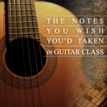The Notes You Wish You'd Taken in Guitar Class - Front Cover